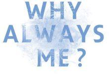 Photo of Kenapa harus saya ?
