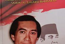 """Photo of Tinjauan Buku  """"Catatan Merah dari Putera Bung Karno"""" – Mulai Asian Games 1962 di Jakarta sampai ke Galaksi Bima Sakti"""